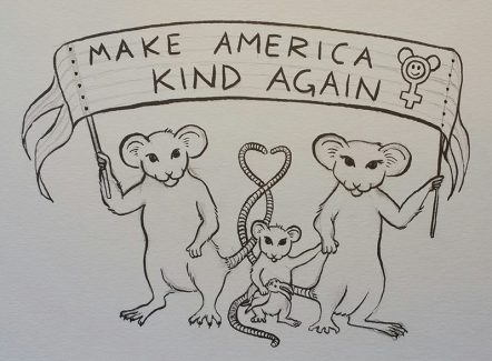 "A family of protesting mice bear a rainbow banner that reads ""Make America Kind Again""."